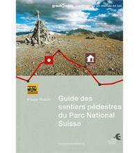 Guide des sentiers pédestres du Parc National Suisse