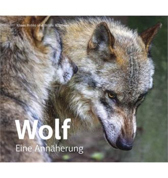 Wolf Eine Annäherung