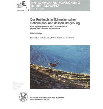 Der Rothirsch im Schweizerischen Nationalpark (Bd 91)
