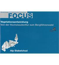 Focus Vegetationsentwicklung