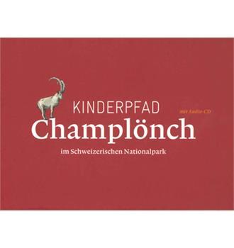 Kinderpfad Champlönch im Schweizerischen Nationalpark