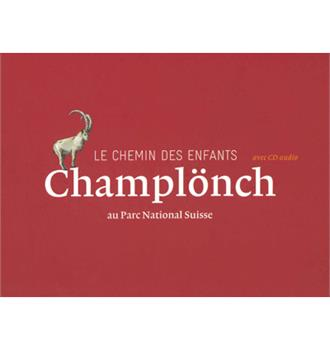 Le chemin des enfants Champlönch au Parc National Suisse