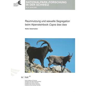 Raumnutzung und sexuelle Segregation beim Alpensteinbock (Bd 92)